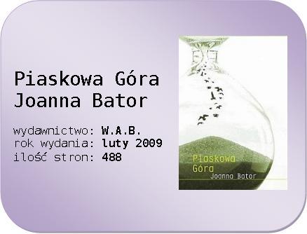 Joanna Bator - Piaskowa Góra