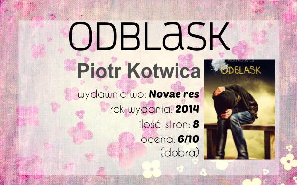 Piotr Kotwica - Odblask --> Podaj dalej, czyli książka w podróży