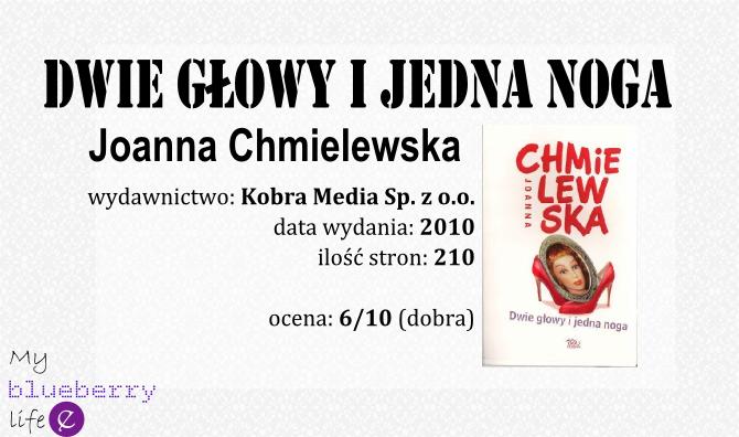"""Książka w praktyce #1 - Joanna Chmielewska """"Dwie głowy i jedna noga"""""""