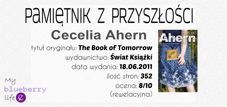 Cecelia Ahern - Pamiętnik z przyszłości
