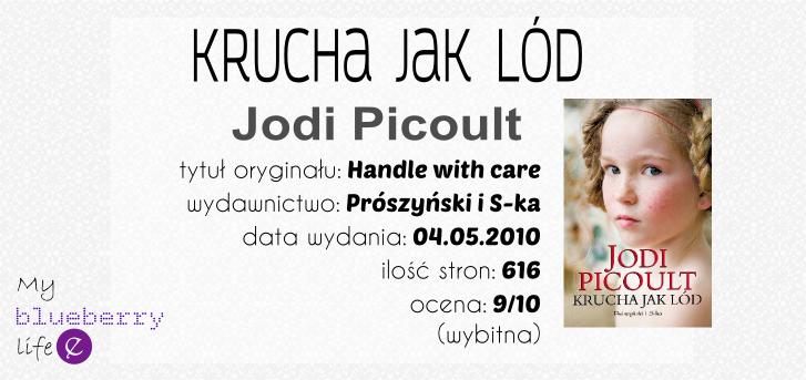Jodi Picoult - Krucha jak lód
