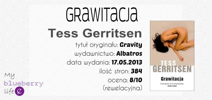 Tess Gerritsen - Grawitacja