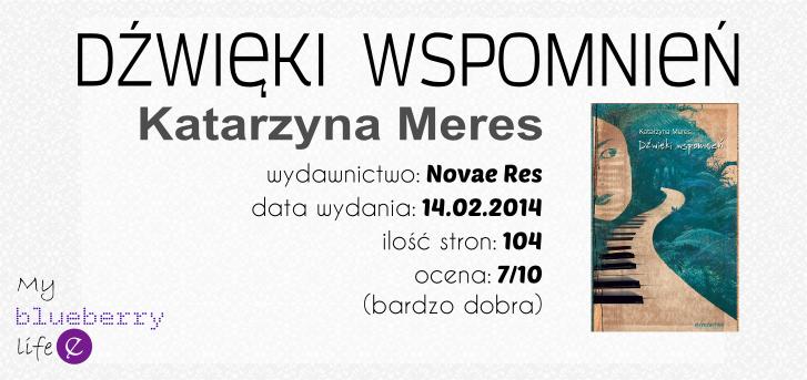 Katarzyna Meres - Dźwięki wspomnień