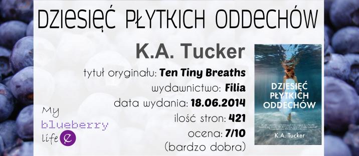 K.A. Tucker - Dziesięć płytkich oddechów