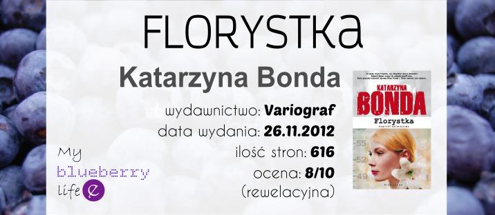 Katarzyna Bonda - Florystka