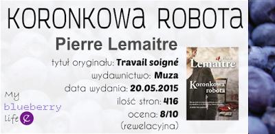 Pierre Lemaitre - Koronkowa robota