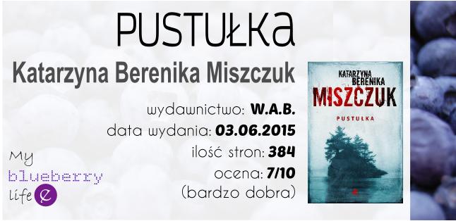 Katarzyna Berenika Miszczuk - Pustułka