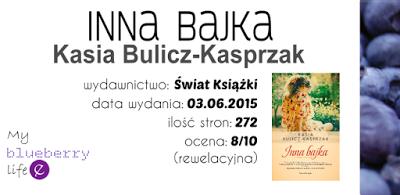 Kasia Bulicz-Kasprzak - Inna bajka