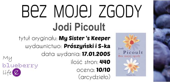 Jodi Picoult - Bez mojej zgody
