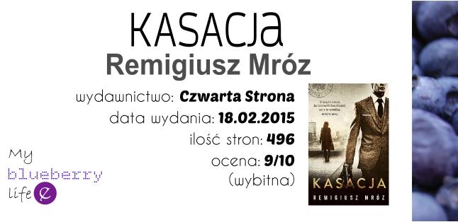 Remigiusz Mróz - Kasacja