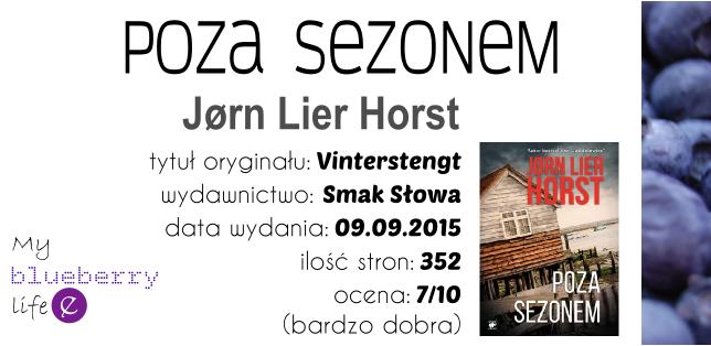 PRZEDPREMIEROWO! Jørn Lier Horst - Poza sezonem