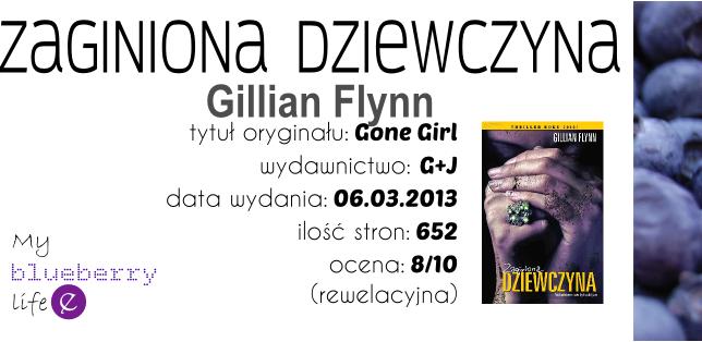Gillian Flynn - Zaginiona dziewczyna