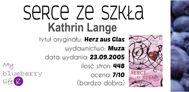 Kathrin Lange - Serce ze szkła