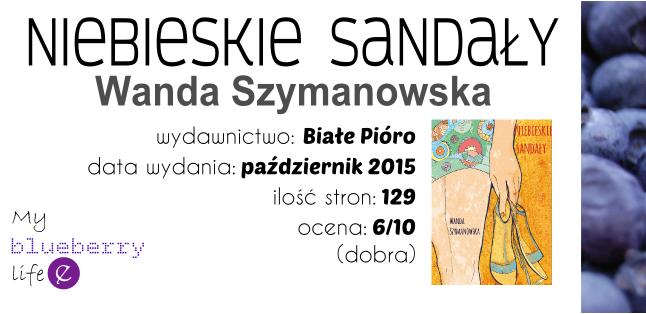 Wanda Szymanowska - Niebieskie sandały