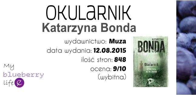 Katarzyna Bonda - Okularnik