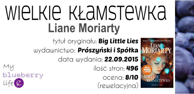 Liane Moriarty - Wielkie kłamstewka