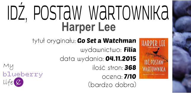 Harper Lee - Idź, postaw wartownika