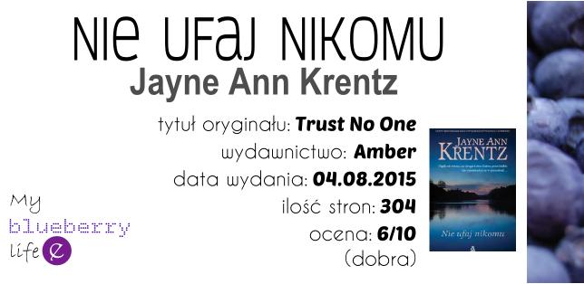 Jayne Ann Krentz - Nie ufaj nikomu