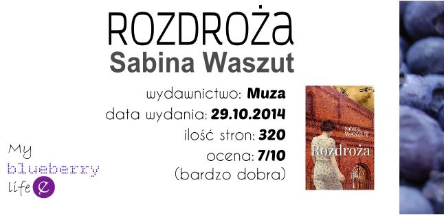 Sabina Waszut - Rozdroża