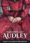 Mary Elizabeth Braddon- Tajemnica Lady Audley