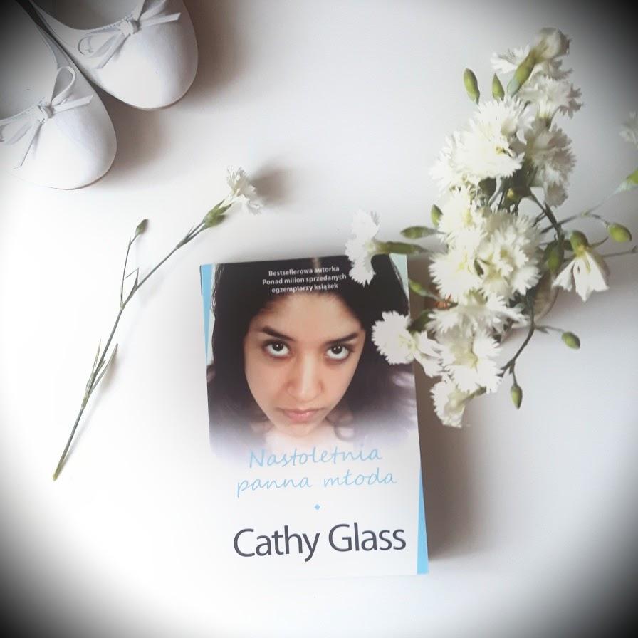 Cathy Glass - Nastoletnia panna młoda