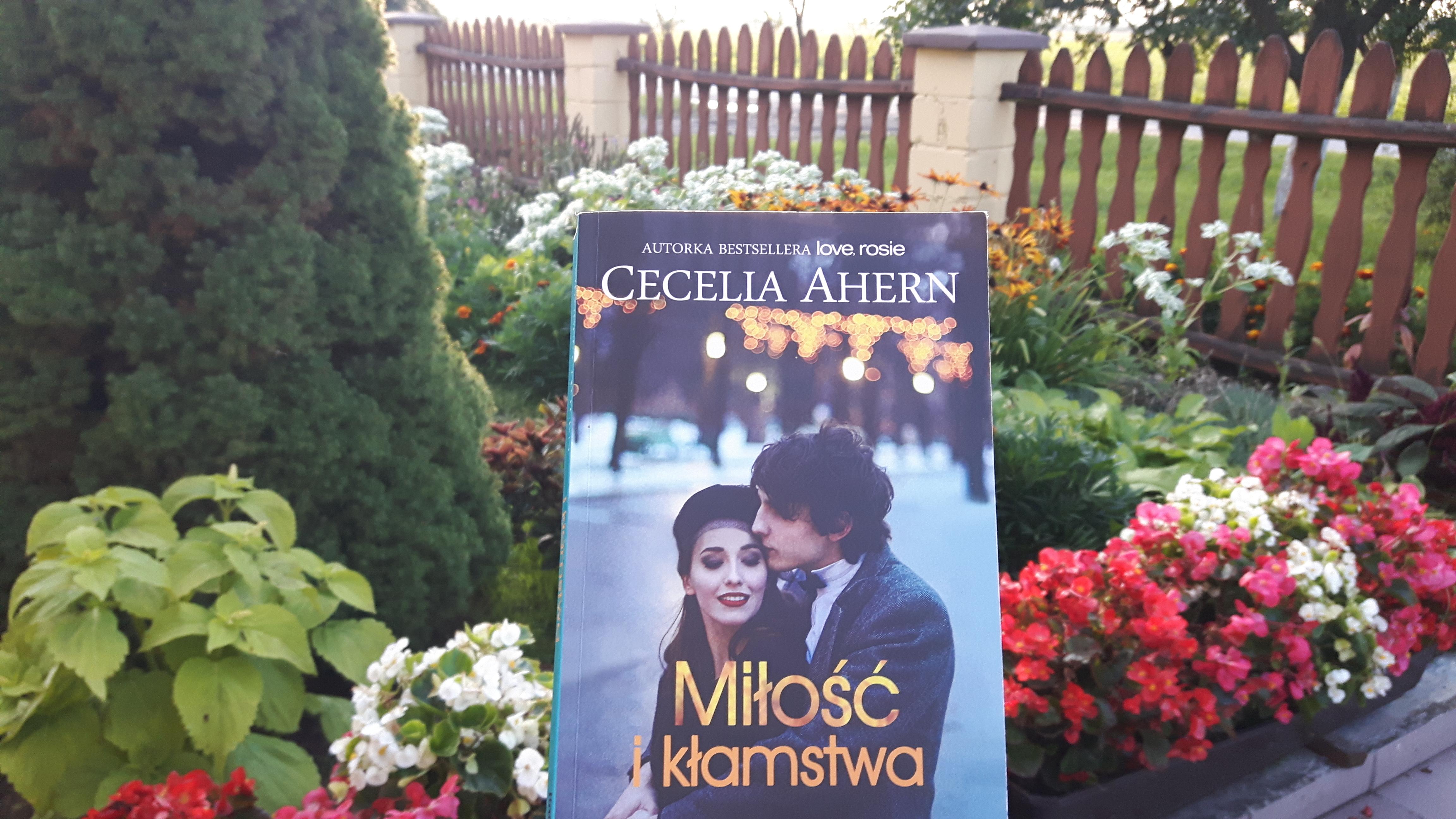 """Cecelia Ahern """"Miłość i kłamstwa"""""""