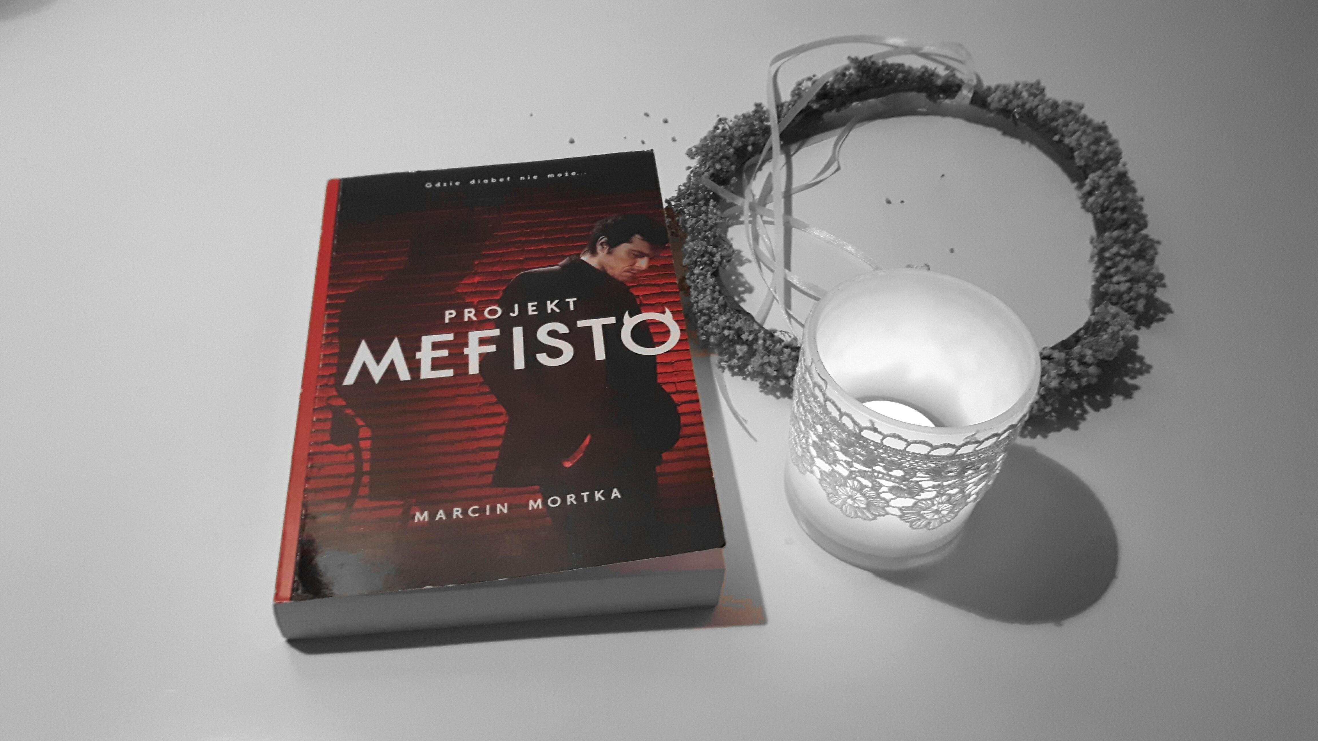 """Przedpremierowo! Marcin Mortka """"Projekt Mefisto"""""""