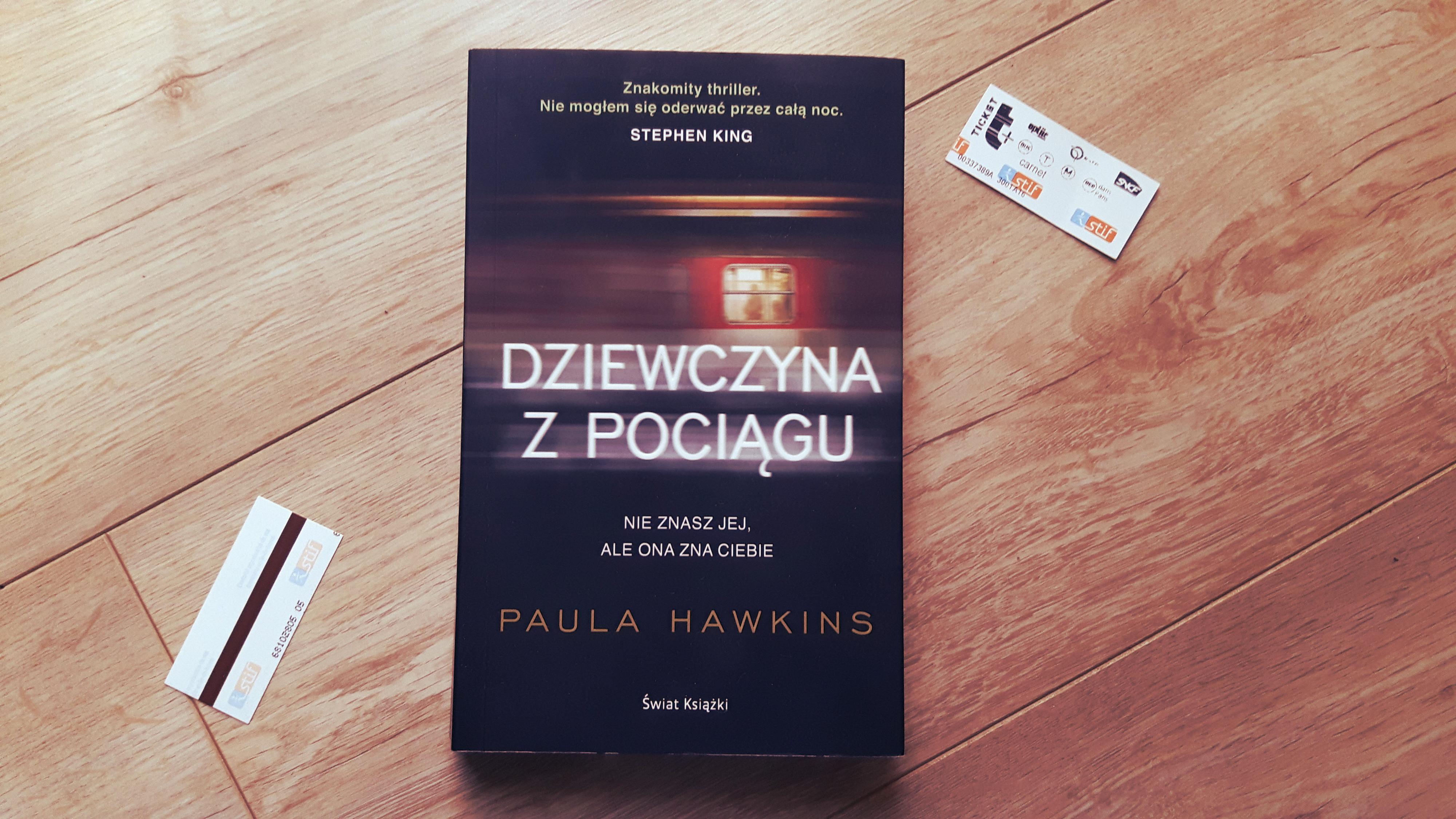 """Paula Hawkins """"Dziewczyna z pociągu"""""""
