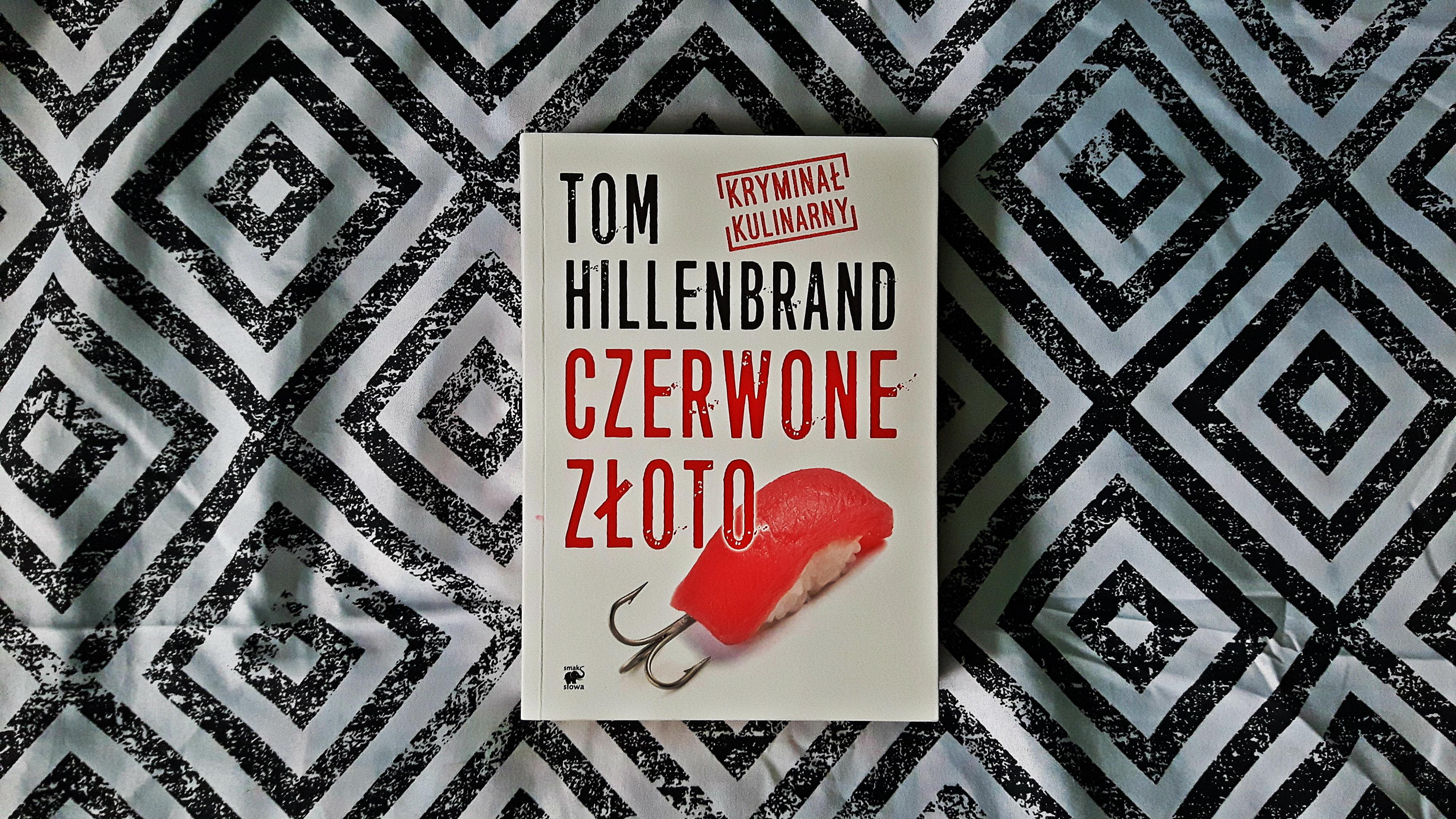 """Tom Hillenbrand """"Czerwone złoto"""""""