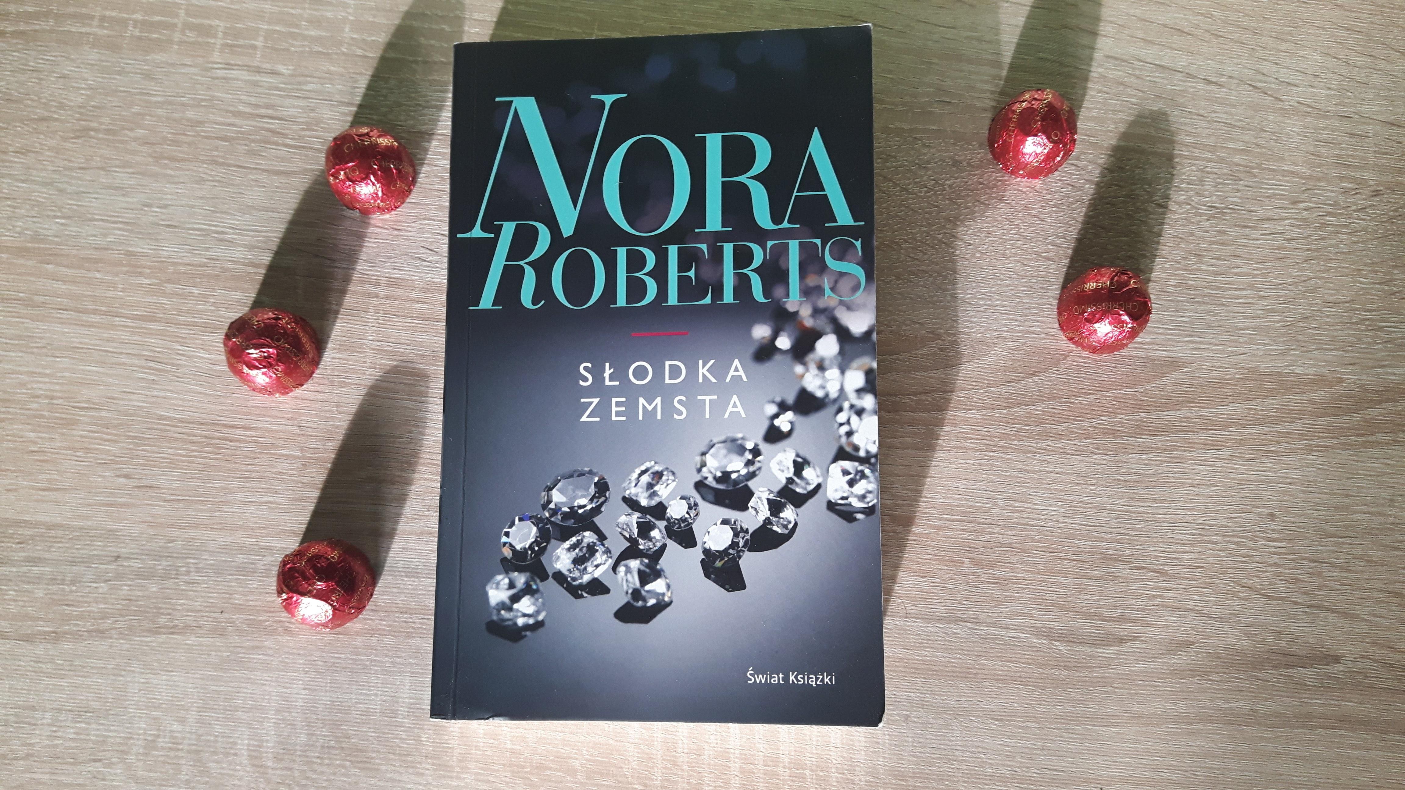 "Nora Roberts ""Słodka zemsta"""
