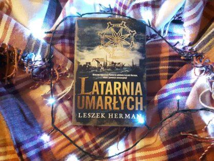 """Leszek Herman """"Latarnia umarłych"""""""