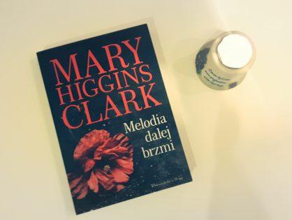 """Mary Higgins Clark """"Melodia dalej brzmi"""""""