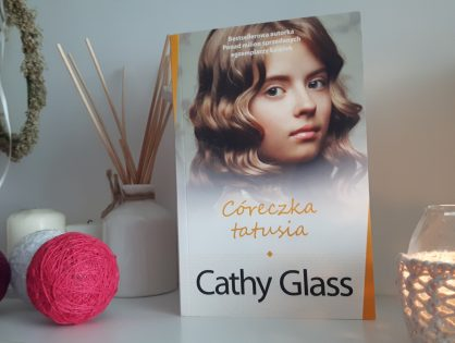 "Cathy Glass ""Córeczka tatusia"""