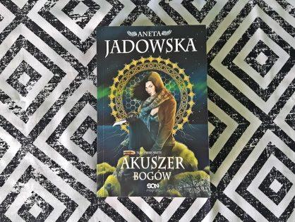 "Premiera! Aneta Jadowska ""Akuszer Bogów"""