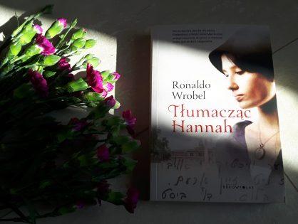 "Ronaldo Wrobel ""Tłumacząc Hannah"""