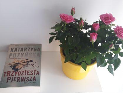 """Katarzyna Puzyńska """"Trzydziesta pierwsza"""""""
