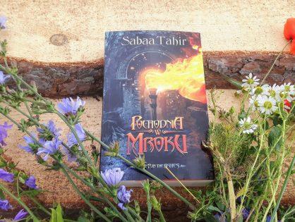 "Sabaa Tahir ""Ember in the Ashes. Pochodnia w mroku"""