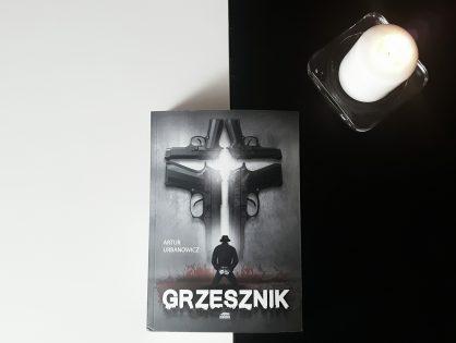 """Artur Urbanowicz """"Grzesznik"""""""