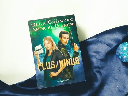 "Olga Gromyko, Andriej Ułanow ""Plus/Minus"""