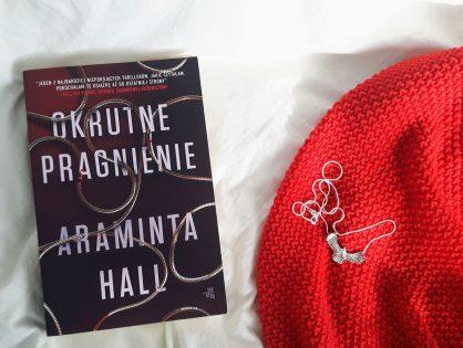"""Araminta Hall """"Okrutne pragnienie"""""""